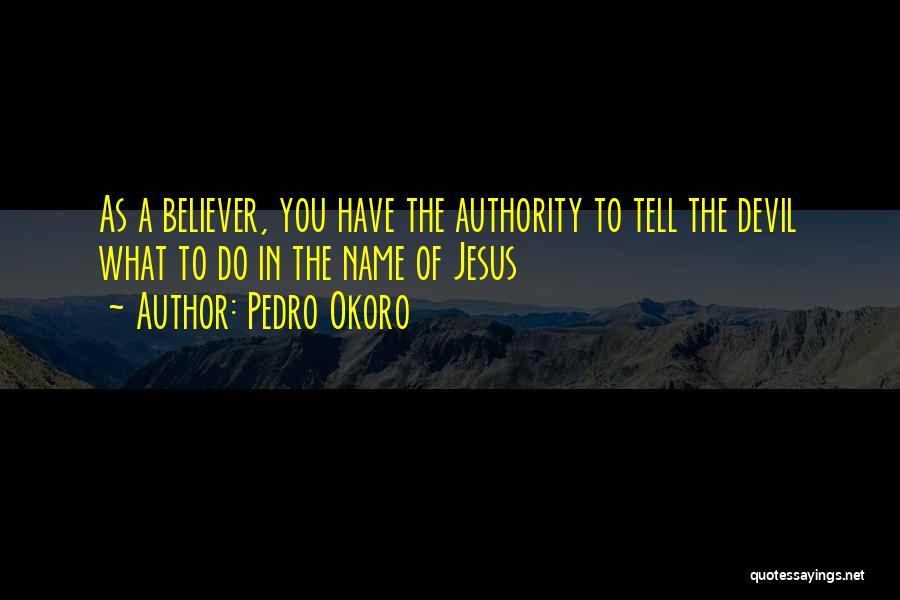 Pedro Okoro Quotes 1842589