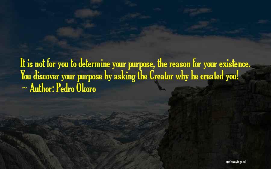 Pedro Okoro Quotes 1967677