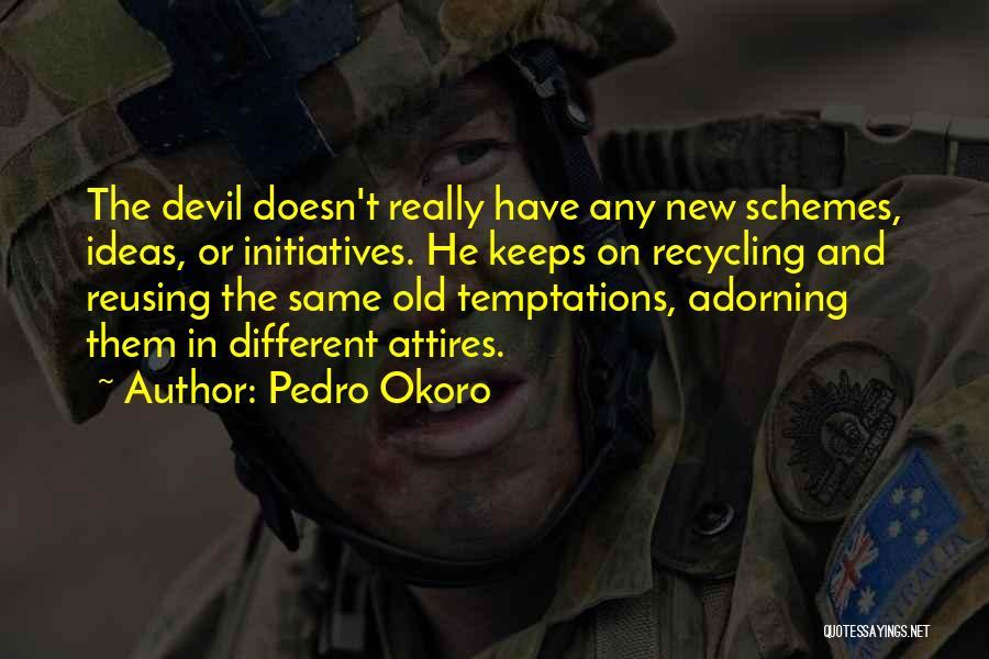 Pedro Okoro Quotes 266803