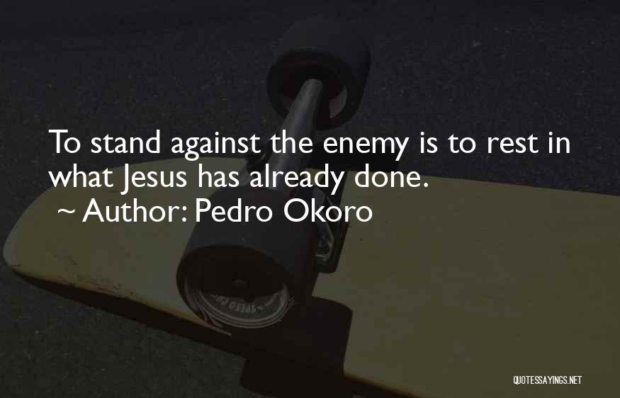 Pedro Okoro Quotes 351940