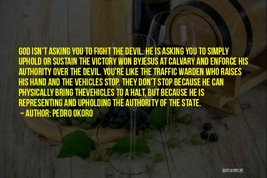 Pedro Okoro Quotes 438003
