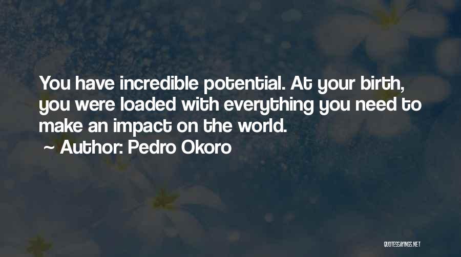 Pedro Okoro Quotes 591608