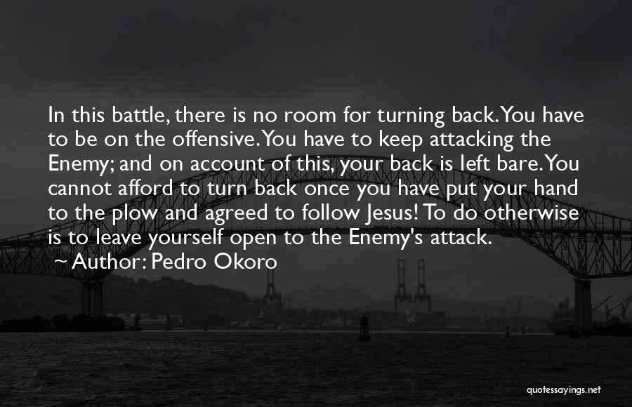 Pedro Okoro Quotes 892428