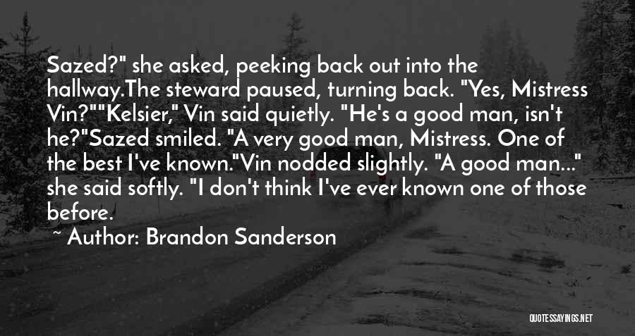 Peeking Out Quotes By Brandon Sanderson