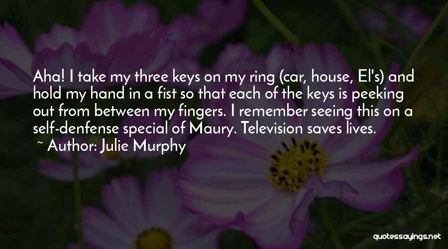 Peeking Out Quotes By Julie Murphy
