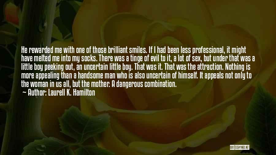 Peeking Out Quotes By Laurell K. Hamilton