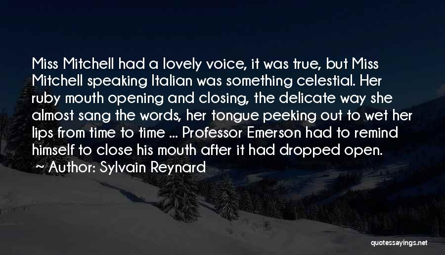 Peeking Out Quotes By Sylvain Reynard