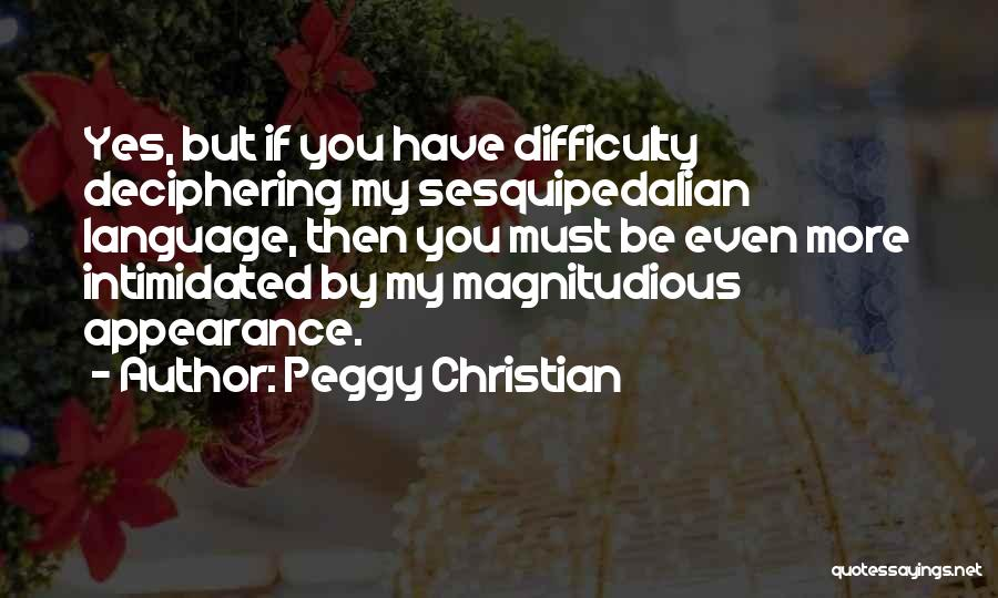 Peggy Christian Quotes 1579024