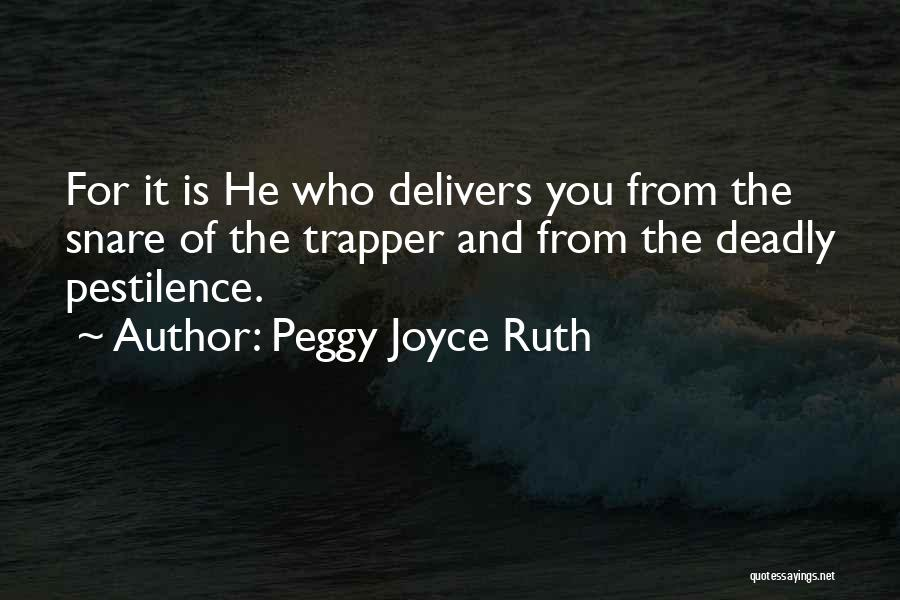Peggy Joyce Ruth Quotes 1960482