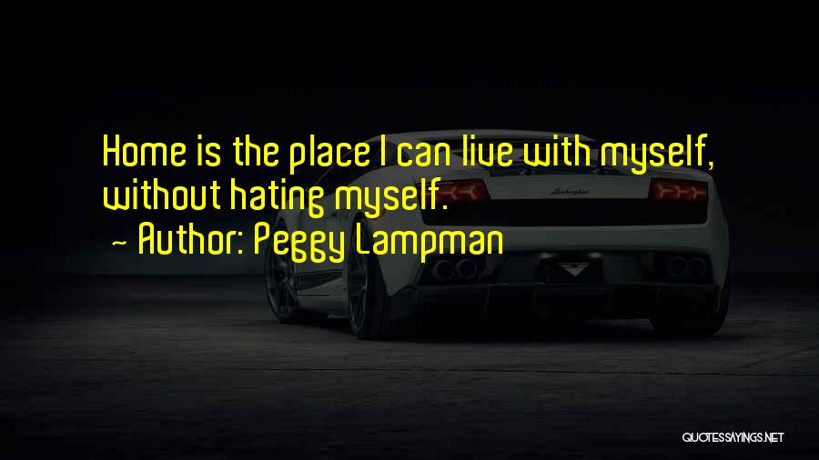 Peggy Lampman Quotes 1174702