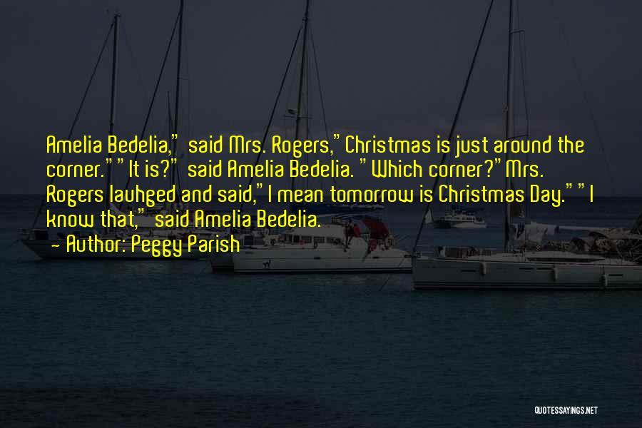 Peggy Parish Quotes 2221997