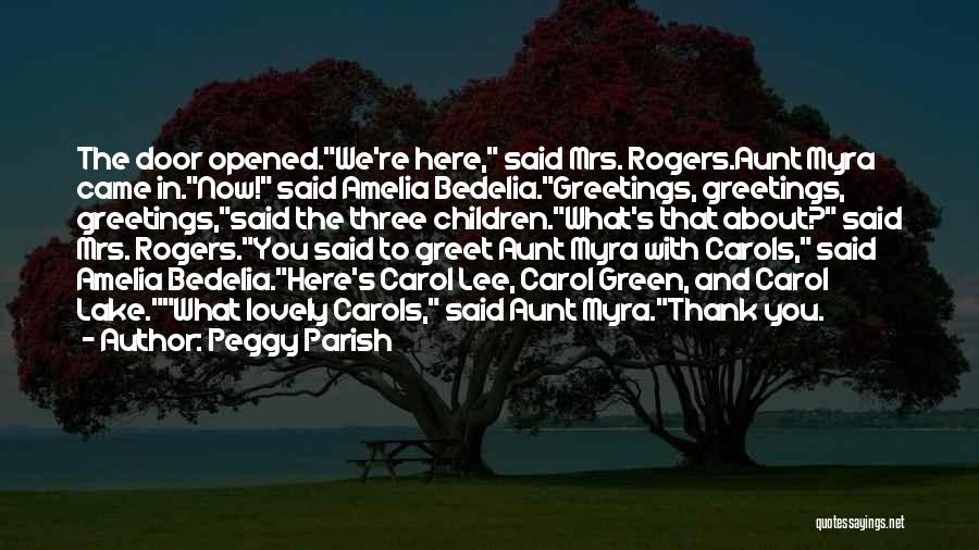Peggy Parish Quotes 274674