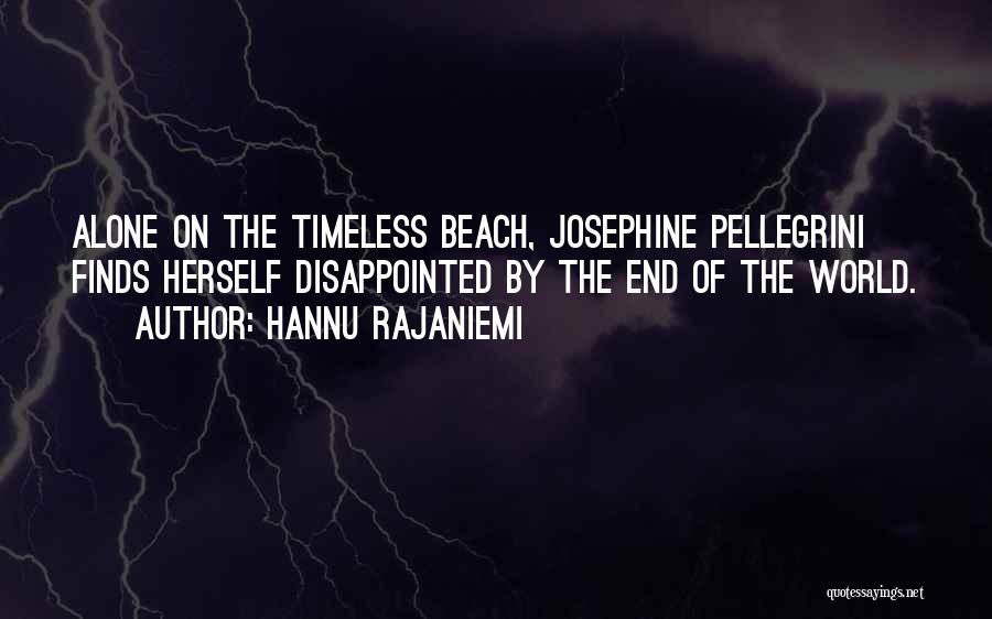 Pellegrini Quotes By Hannu Rajaniemi