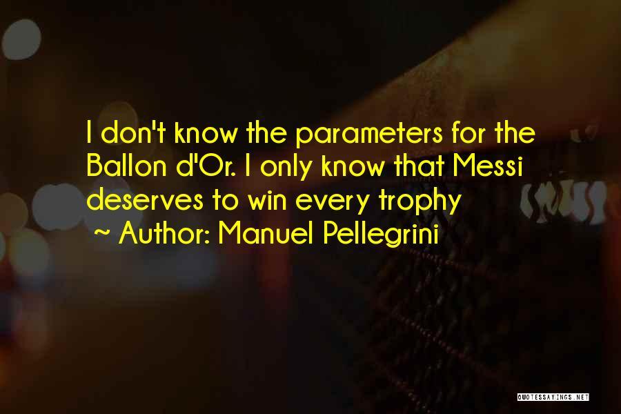Pellegrini Quotes By Manuel Pellegrini