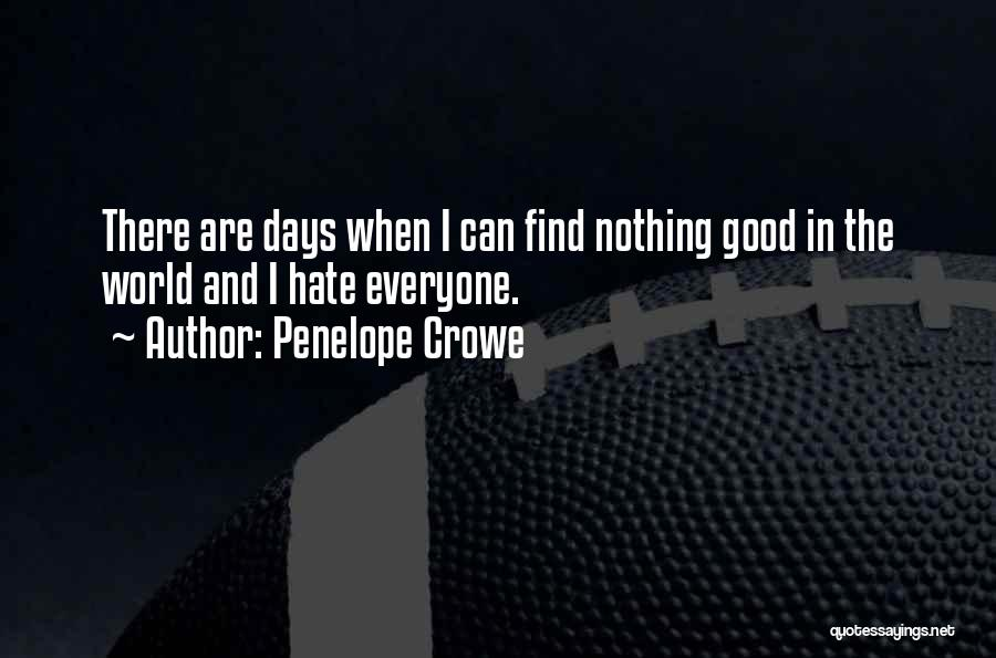 Penelope Crowe Quotes 200834