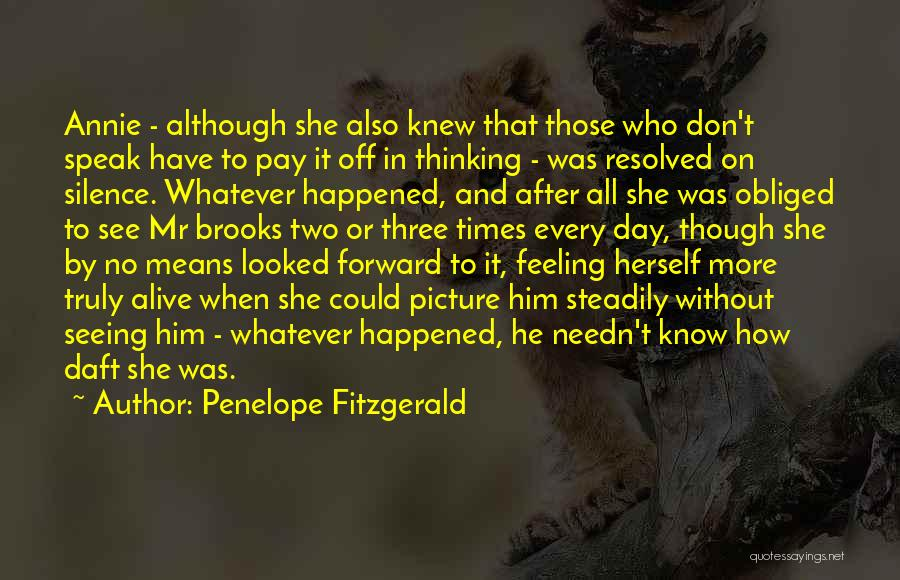 Penelope Fitzgerald Quotes 1439314