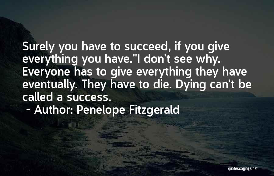 Penelope Fitzgerald Quotes 1730907