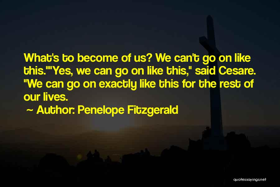 Penelope Fitzgerald Quotes 1742530
