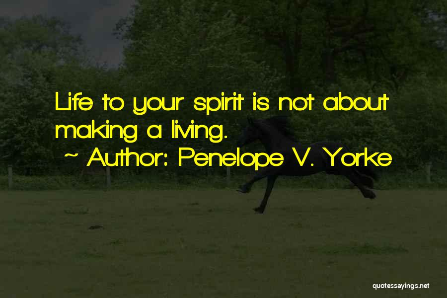 Penelope V. Yorke Quotes 124879