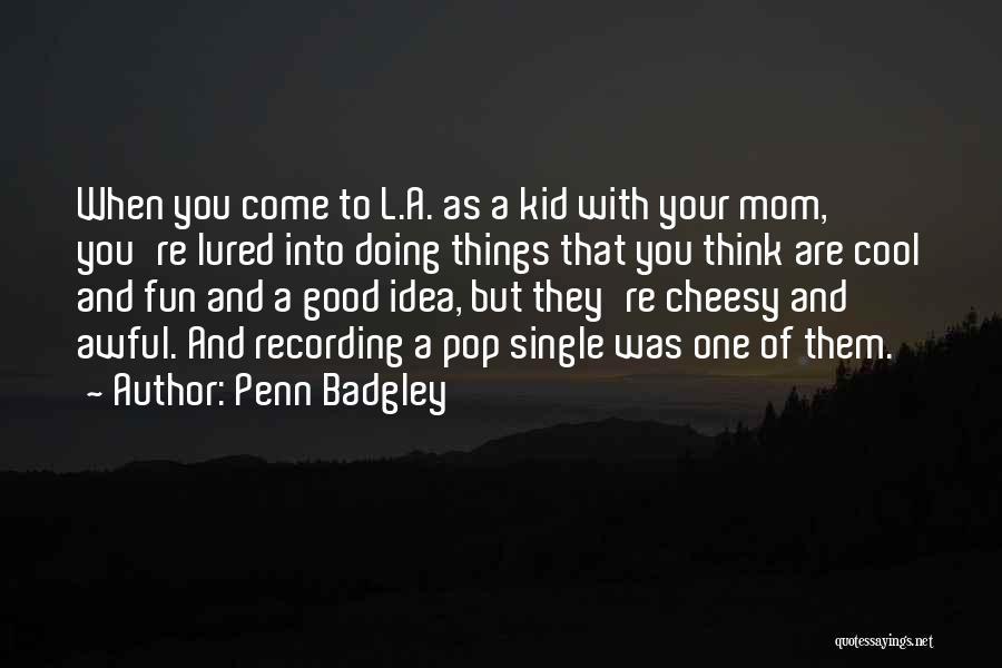 Penn Badgley Quotes 1382982