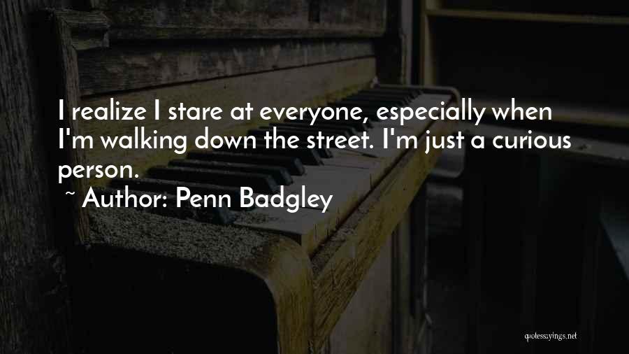 Penn Badgley Quotes 2136626