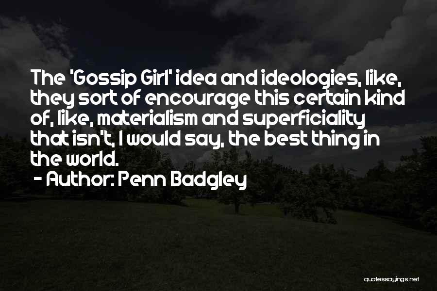 Penn Badgley Quotes 98248