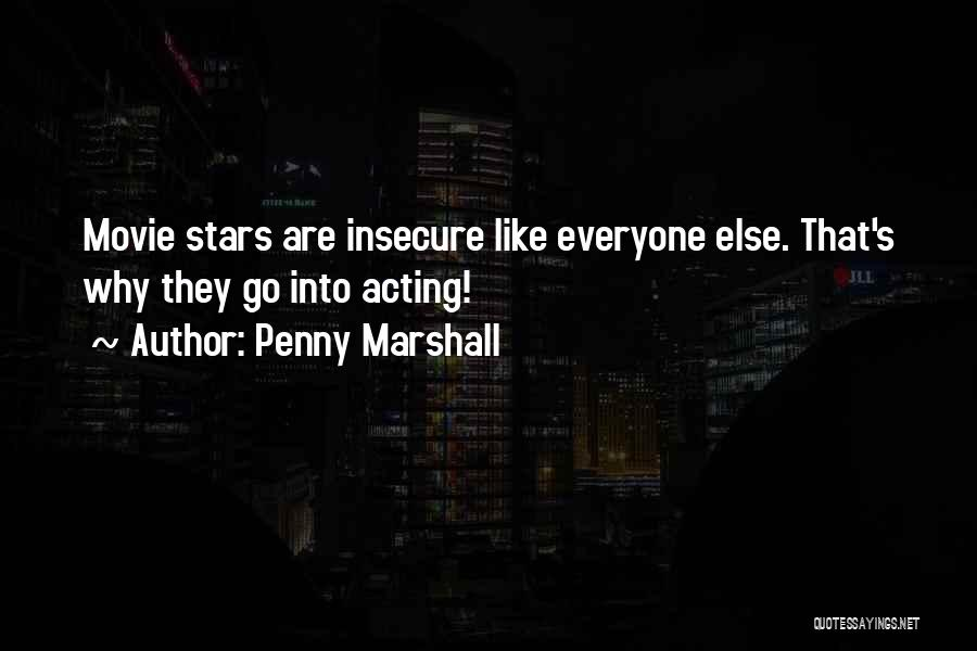 Penny Marshall Quotes 1077622