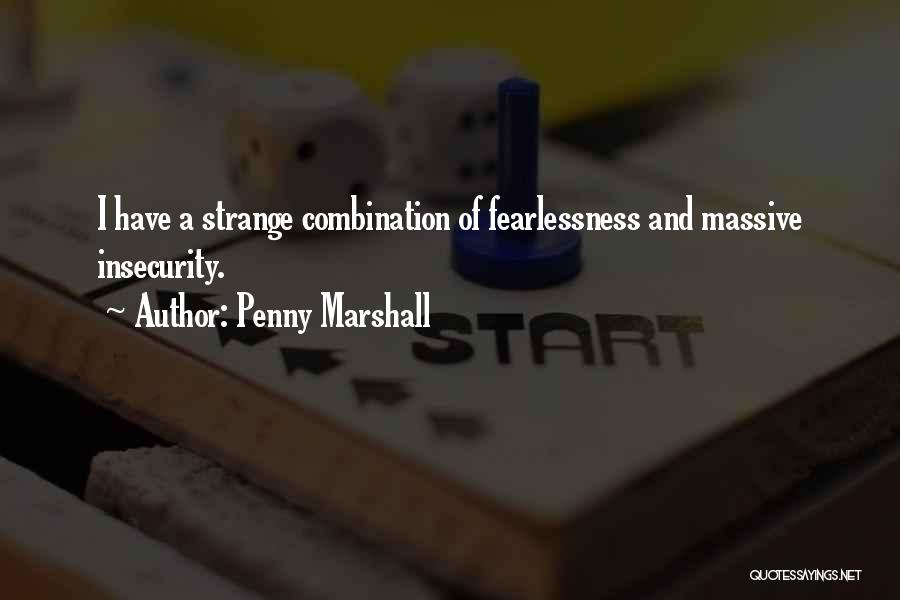 Penny Marshall Quotes 1091806