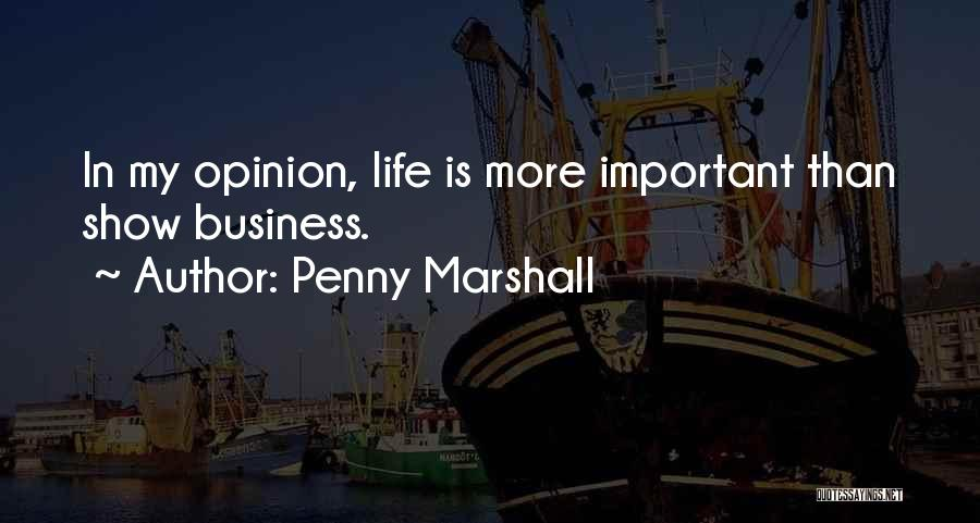 Penny Marshall Quotes 1208006