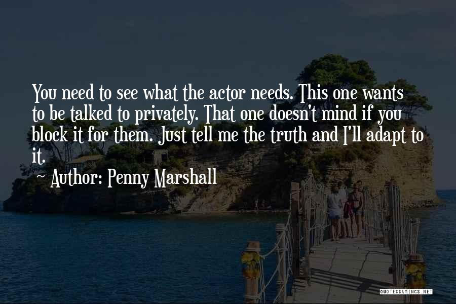Penny Marshall Quotes 213922