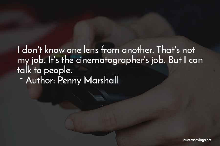 Penny Marshall Quotes 2179656