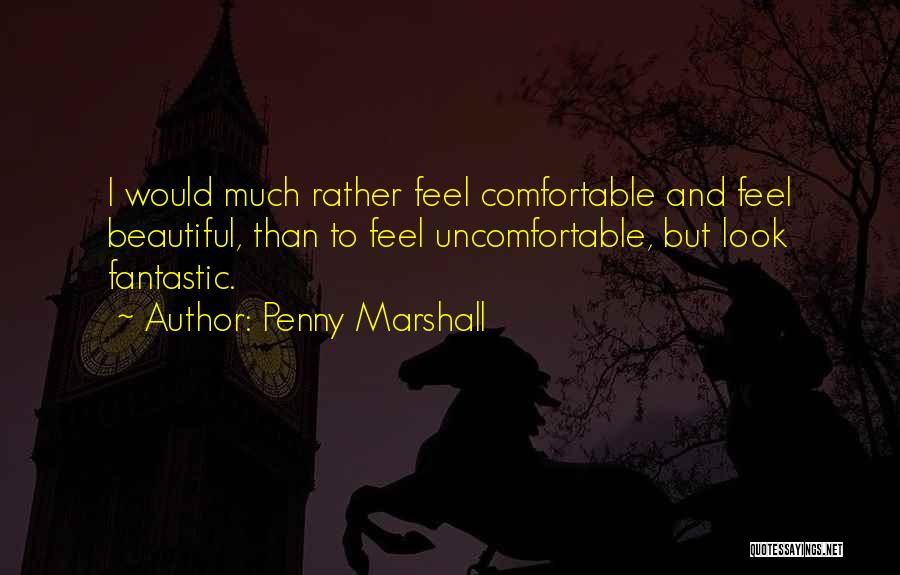 Penny Marshall Quotes 242055