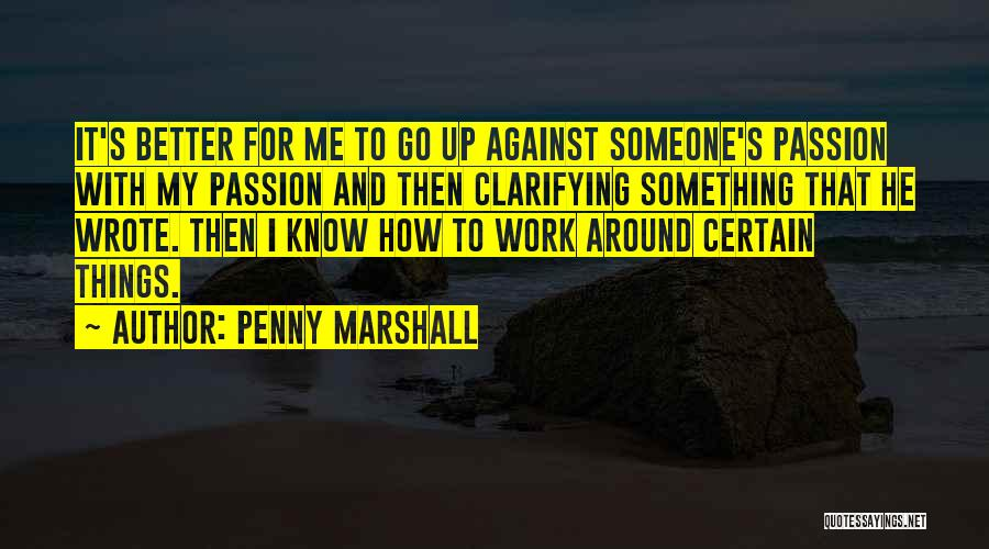 Penny Marshall Quotes 643629