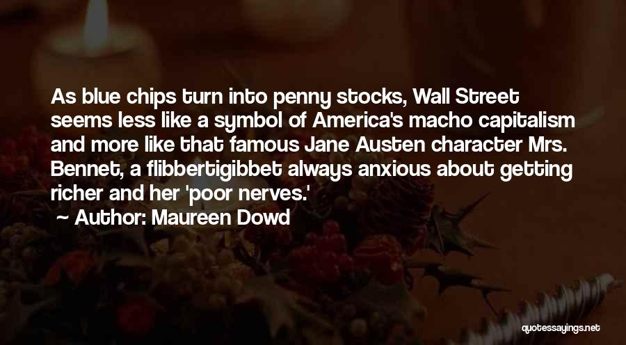 Penny Stocks Quotes By Maureen Dowd