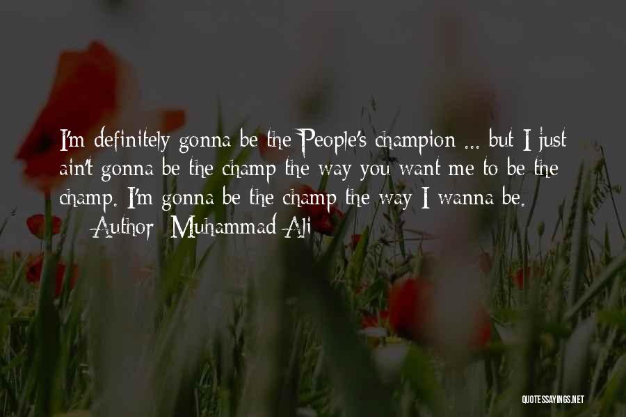 People's Champ Quotes By Muhammad Ali