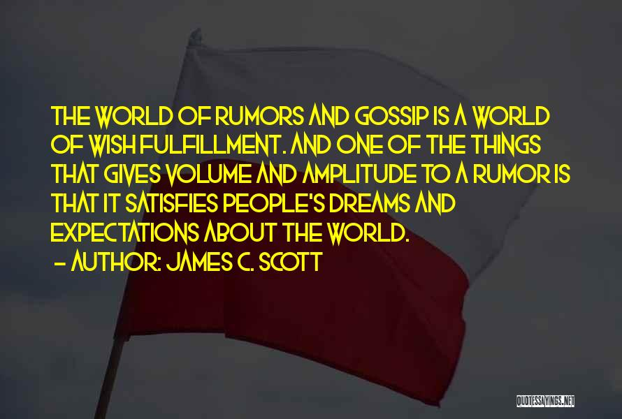 People's Expectations Quotes By James C. Scott