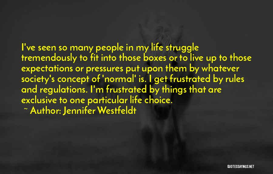 People's Expectations Quotes By Jennifer Westfeldt