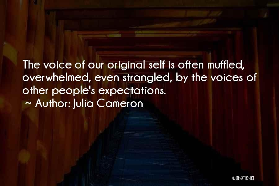 People's Expectations Quotes By Julia Cameron