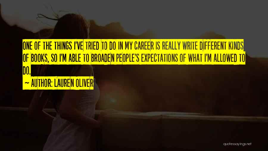 People's Expectations Quotes By Lauren Oliver