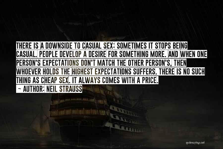 People's Expectations Quotes By Neil Strauss