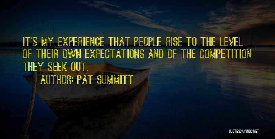 People's Expectations Quotes By Pat Summitt