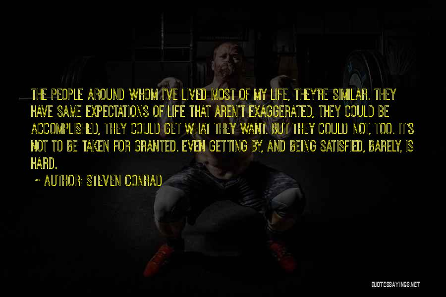 People's Expectations Quotes By Steven Conrad