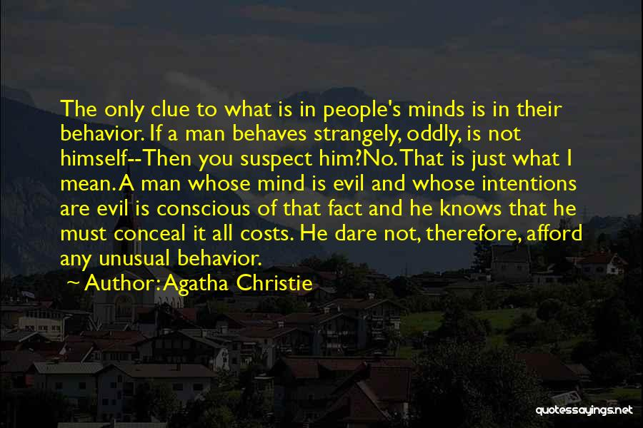 People's Intentions Quotes By Agatha Christie