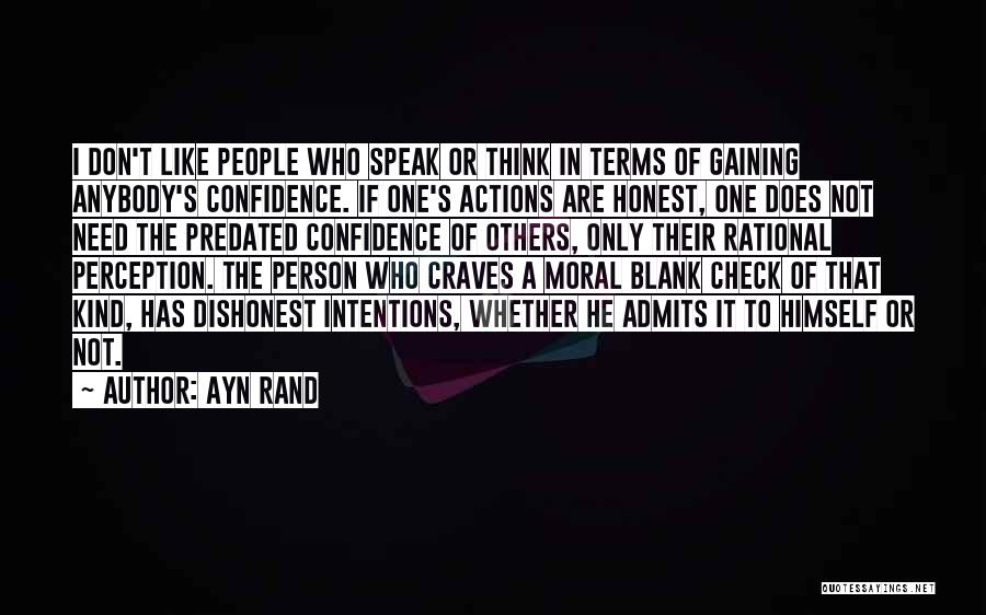 People's Intentions Quotes By Ayn Rand