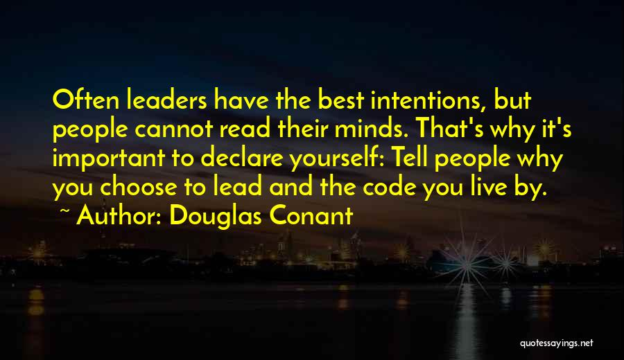 People's Intentions Quotes By Douglas Conant