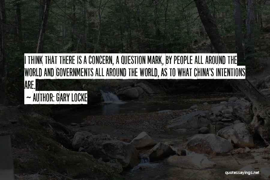 People's Intentions Quotes By Gary Locke