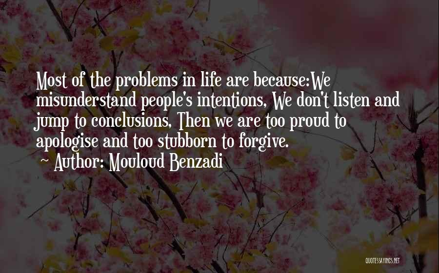 People's Intentions Quotes By Mouloud Benzadi