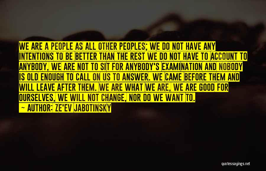 People's Intentions Quotes By Ze'ev Jabotinsky