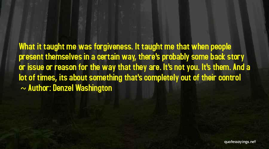 People's Life Story Quotes By Denzel Washington