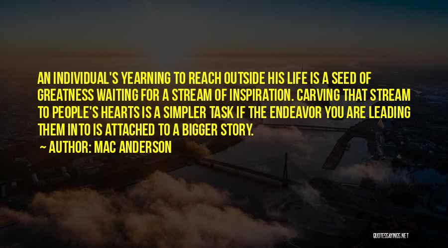 People's Life Story Quotes By Mac Anderson